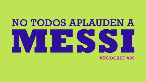 No todos aplauden a Messi