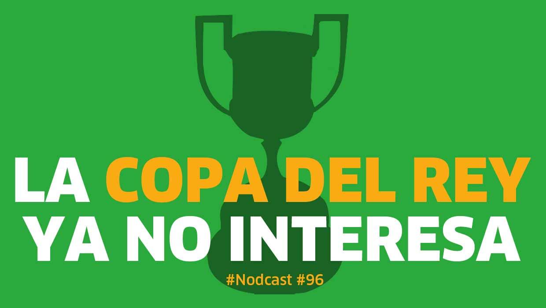 La Copa del Rey ya no interesa