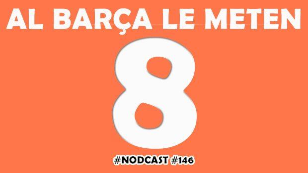Al Barça le meten ocho